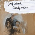 "Tweet We are proud to announce ""Family Values"", the latest work of the Austrian noise artist Josef Nadek. This very personally and hauntingly 3 track album carries the listener off to a fascinating and disturbing aural journey. Harsh noises, intermitted by scary lamenting voices, melodic parts and far away radio signals build up a sound collage [...]"