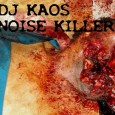 "Tweet The UK based noise artist DJ KAOS, influenced by a variety of musically styles from jungle, to break- and speedcore, ended up creating harsh noise sounds. With ""Noise Killer"" he produced a great 12 track album comprising of harsh noise layered with drones and power electronics. Download it for free @ Archive.org! DJ Kaos – Noise Killer Tracklisting: [...]"