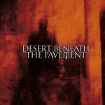 DESERT BENEATH THE PAVEMENT – Transit