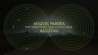 """Five Structures And A Cold Void"" – cold and deep cooperation between the two Barcelona, Spain based artists MIQUEL PARERA & ALOZEAU (JOSUÉ COLOMA). They create with their laptops and effects 6 experimental pieces, which are mainly drones with some influences of ambient, noise and industrial. Download ""Five Structures And A Cold Void"" of MIQUEL [...]"