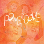 POWERDOVE – Do You Burn?