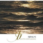 Fjernlys – Beyond the undulant quiescence
